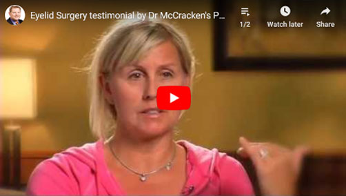 Thumbnail of a Eyelid Surgery testimonial by Dr McCracken's Patient Erika - click to see