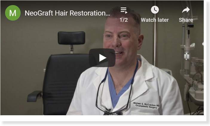 Thumbnail of a NeoGraft Hair Restoration Denver, CO video - click to see